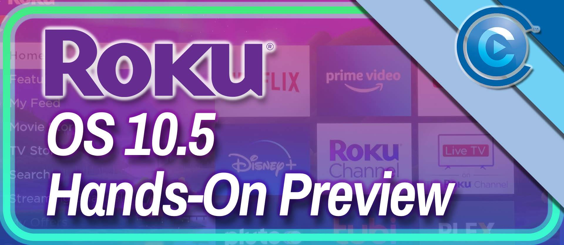 Cropped-Roku OS 10-5 Hands On Preview